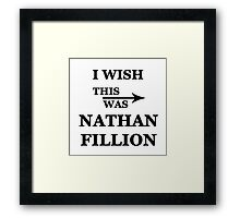 I wish this was Nathan Fillion Framed Print