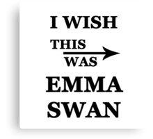 I wish this was Emma Swan Canvas Print