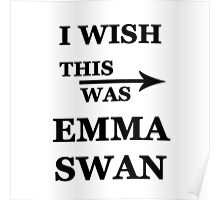 I wish this was Emma Swan Poster