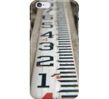 Do You Measure Up? iPhone Case/Skin