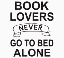 Book Lovers Never Go To Bed Alone One Piece - Short Sleeve