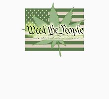 WEED the People.... Unisex T-Shirt