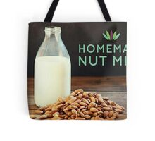Homemade Nut Milk Tote Bag