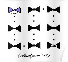 Found You At Last! (blue bow tie tux) Poster