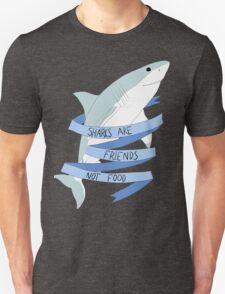Sharks are friends Not food Unisex T-Shirt