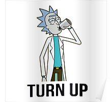 Turn up Rick Poster