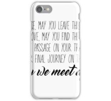 Clexa-In peace may you leave this shore iPhone Case/Skin
