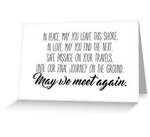 Clexa-In peace may you leave this shore Greeting Card