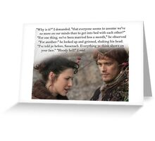 Outlander Quote/Jamie & Claire Fraser Greeting Card