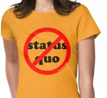 NO Status Quo (rb1) Womens Fitted T-Shirt