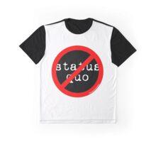 NO Status Quo 2 (rw1) Graphic T-Shirt