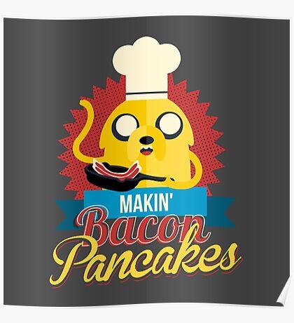 Jake The Dog Making Bacon Pancakes Poster