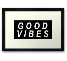 Good Vibes (white text) Framed Print