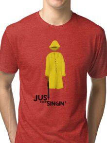 Just Keep Singin' Tri-blend T-Shirt