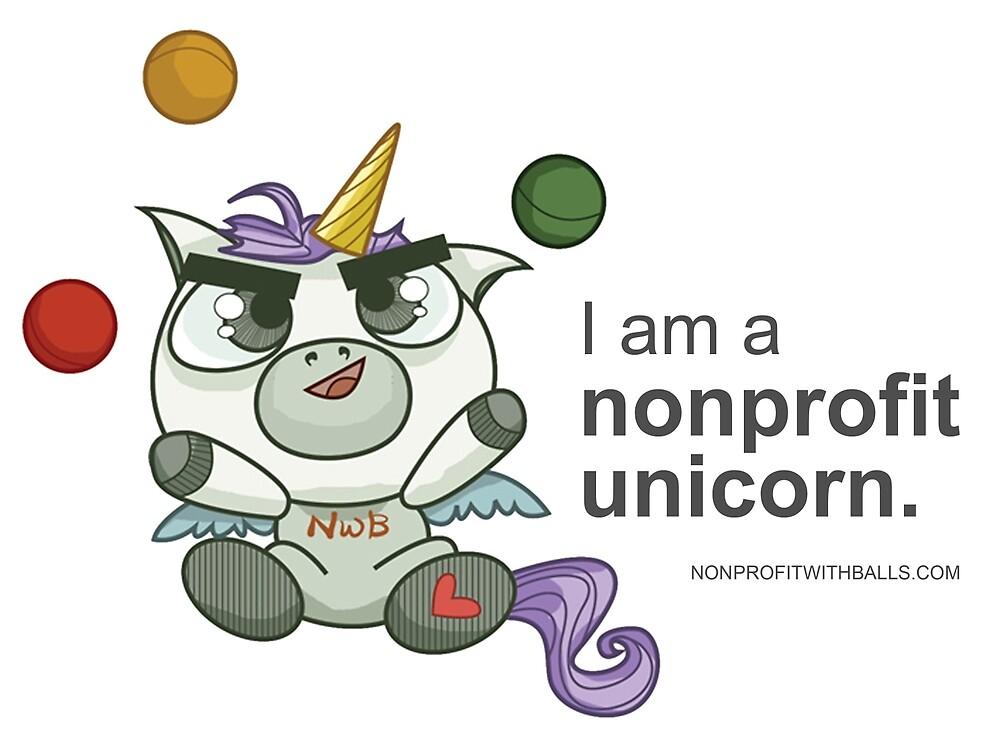 I AM A NONPROFIT UNICORN! by nonprofitwballs