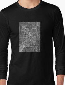 Step Lyrics Long Sleeve T-Shirt