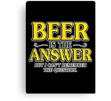 beer answer Canvas Print