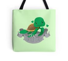 Crazy Turtle lady (cute banner) Tote Bag