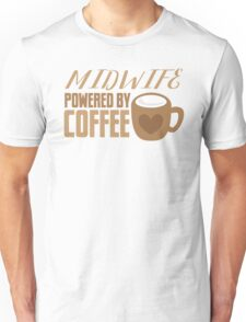 Midwife powered by COFFEE Unisex T-Shirt
