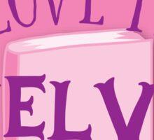 I love my SHELVES (cute and funny shelfie book design) Sticker