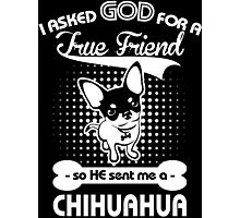 CHihuahua Lover shirt Photographic Print