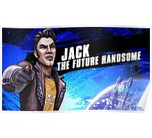 Jack The Future Handsome Poster