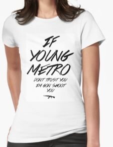 Young Metro Womens Fitted T-Shirt
