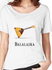 Balalaika Women's Relaxed Fit T-Shirt