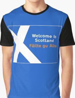 Welcome to Scotland, Road Sign, UK Graphic T-Shirt