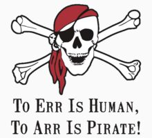To Arr Is Pirate Skull One Piece - Long Sleeve