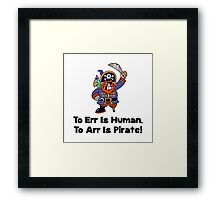 To Arr Is Pirate Cartoon Framed Print