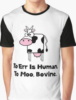 To Moo Bovine Graphic T-Shirt