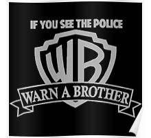 If you see the police Warn a brother Comedy Poster