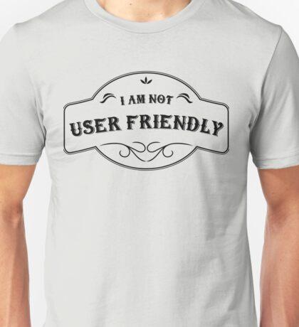 I'm not User Friendly -HR Design- Unisex T-Shirt