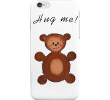Hug me! iPhone Case/Skin