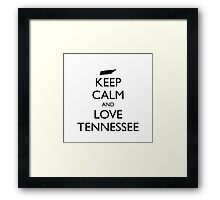KEEP CALM and LOVE TENNESSEE Framed Print