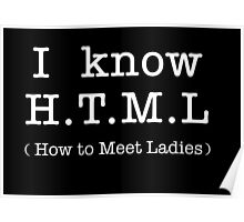 H.T.M.L - How to meet the ladies Poster