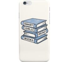 Smart Girls Read Books - book lover gift inspirational quote iPhone Case/Skin