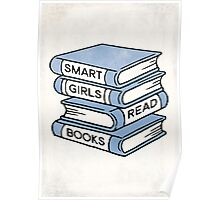 Smart Girls Read Books - book lover gift inspirational quote Poster