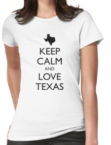 KEEP CALM and LOVE TEXAS Womens Fitted T-Shirt