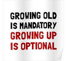 Growing Up Optional Poster