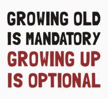 Growing Up Optional Kids Tee