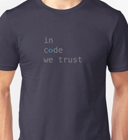 in code we trust Unisex T-Shirt