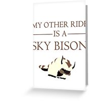My Other Ride is a Sky Bison Greeting Card