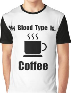 Blood Type Coffee Graphic T-Shirt