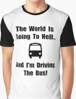 Bus To Hell Graphic T-Shirt