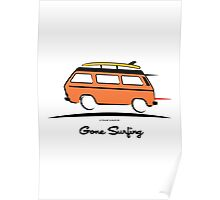 Orange Vanagon Caravelle Bulli Bus Gone Surfing  Poster