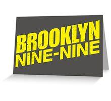 Brooklyn nine nine - tv series Greeting Card