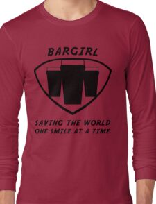 Bargirl Long Sleeve T-Shirt