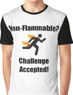 Non Flammable Graphic T-Shirt